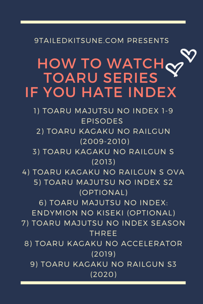 The Only Watching Order For Toaru Series You Need 9 Tailed Kitsune